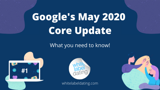 Googles May 2020 Core Update WLD